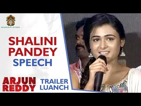 Shalini Pandey Speech | Arjun Reddy Telugu Movie Trailer Launch | Vijay Deverakonda | Sandeep Vanga