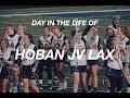 Day In The Life of Hoban JV GLAX | Natalie Vrobel