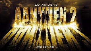 Revealed: Two established actors to join 'Aankhein 2' star cast