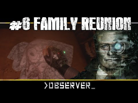 [OBSERVER] #6 FAMILY REUNION WITH ADAM (4k 60 fps) English/German