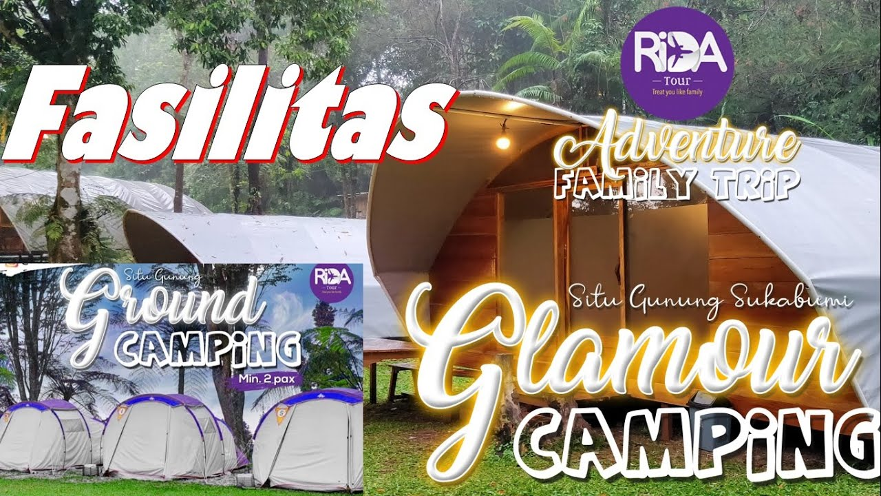 Fasilitas Camping Ground Di Situ Gunung Glamping Tanakita By Rida Tour Youtube