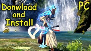 How to Download and Install Blade & Soul - Free2Play [PC]