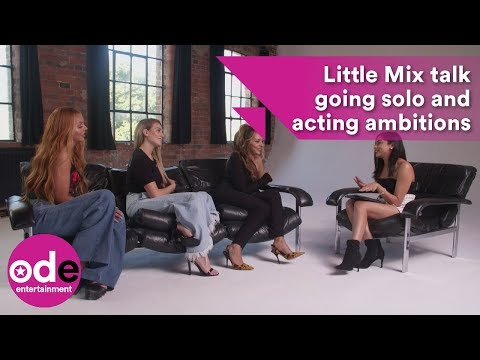Little Mix talk going solo and acting ambitions