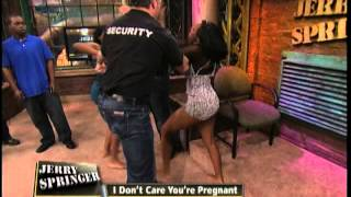 I Don't Care You're Pregnant (The Jerry Springer Show)