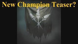 New LoL Champion Teaser #2? Mysterious Fog and Skull Banner Video