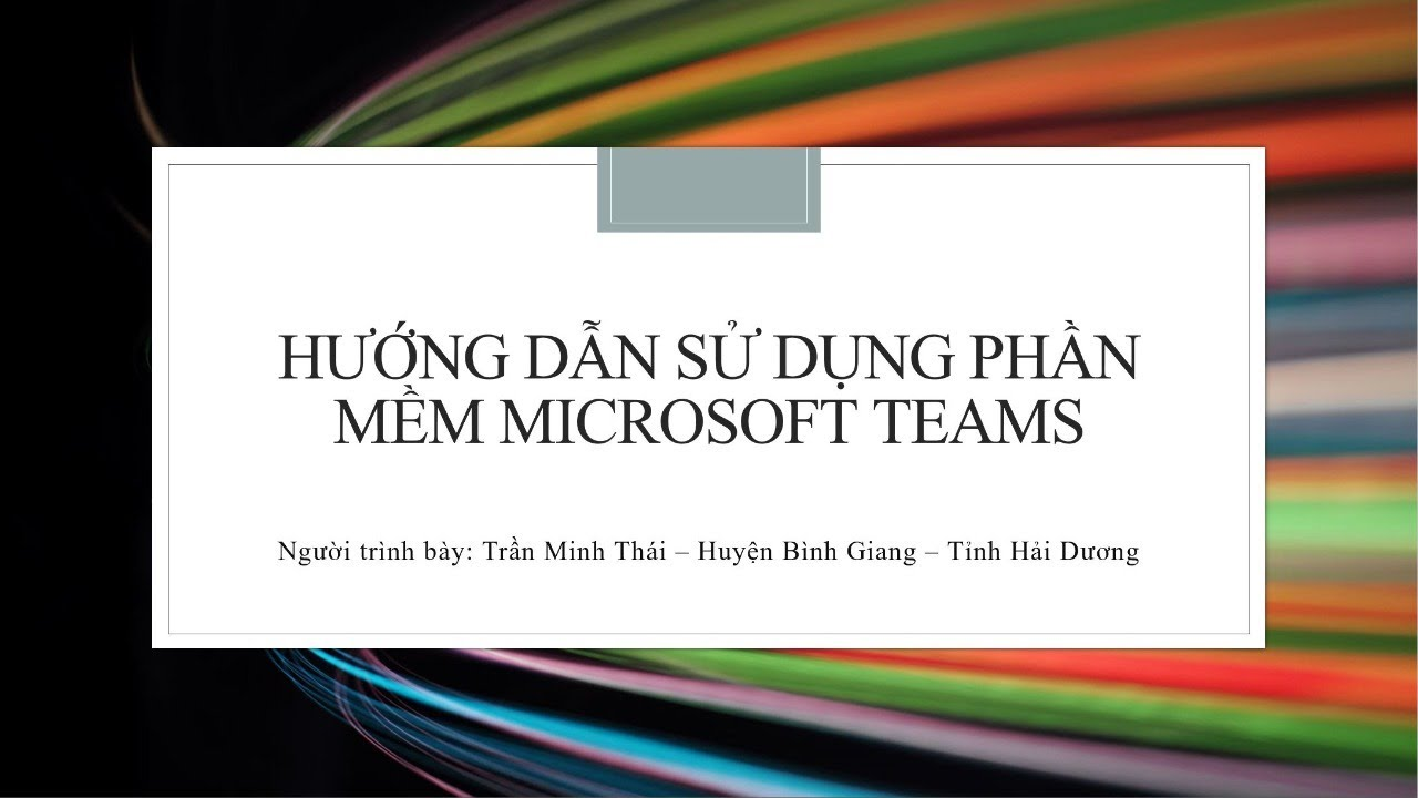 Hướng dẫn sử dụng phần mềm Microsofts Teams