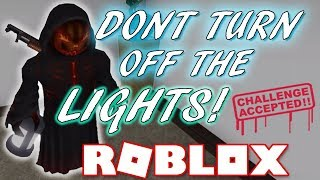 DON'T TURN OFF THE LIGHTS CHALLENGE! - ROBLOX HUNTED