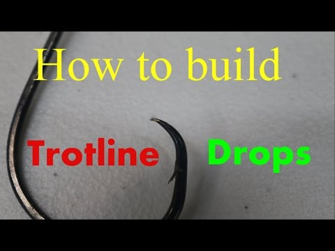 How To Build And Maintain Trotline Drops - Trotliners