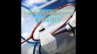Viktor Axelsen vs Shi Yuqi Dubai World Superseries Finals 2017 Group B