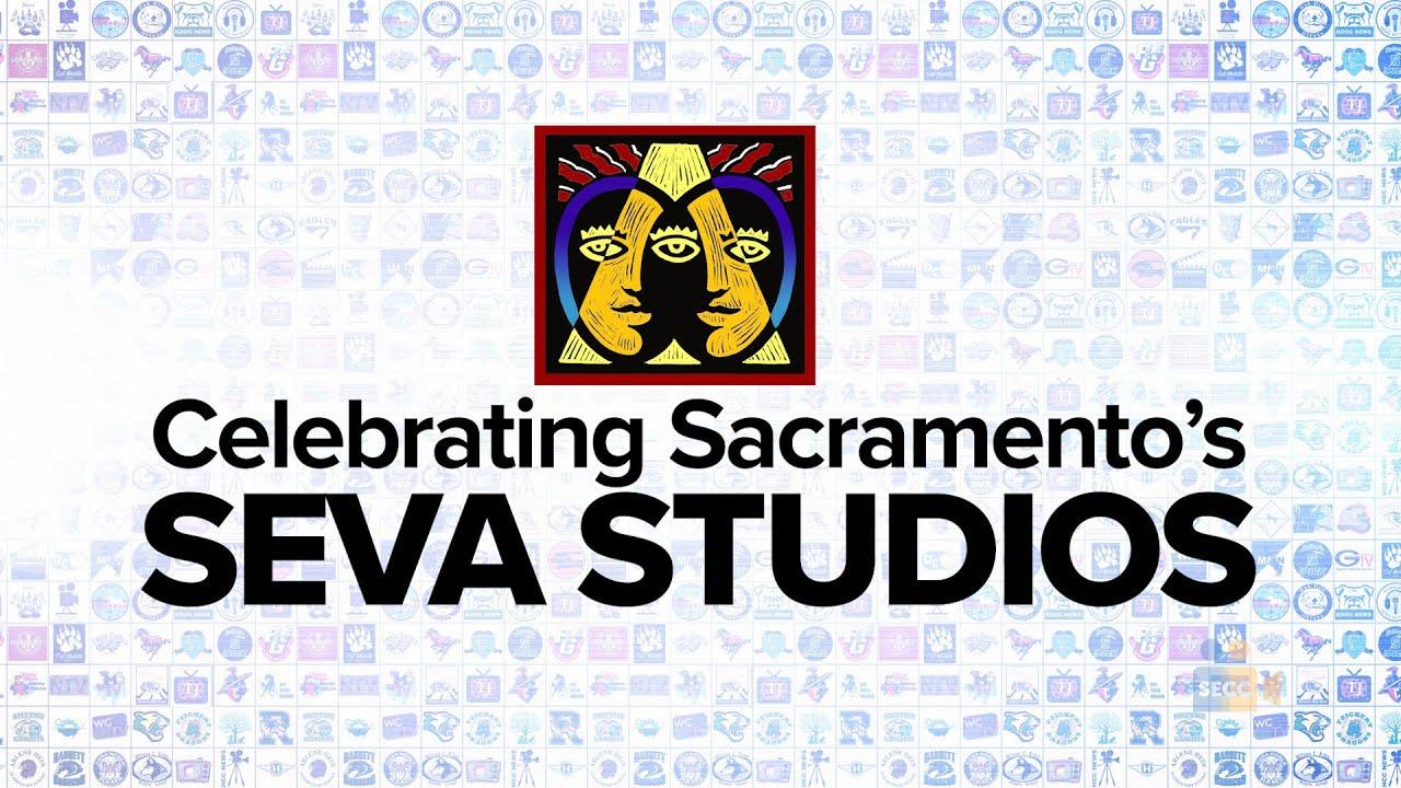 Celebrating Sacramento's SEVA Studios!
