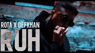 Rota x Defkhan - SOUL (Official Music Video)