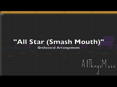 All Star Smash Mouth  Orchestral Arrangement #7