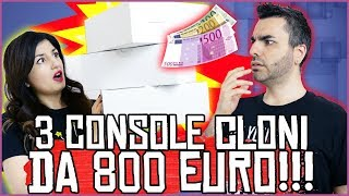 CI HANNO MANDATO 3 CONSOLE CLONI CINESI da 800 EURO!