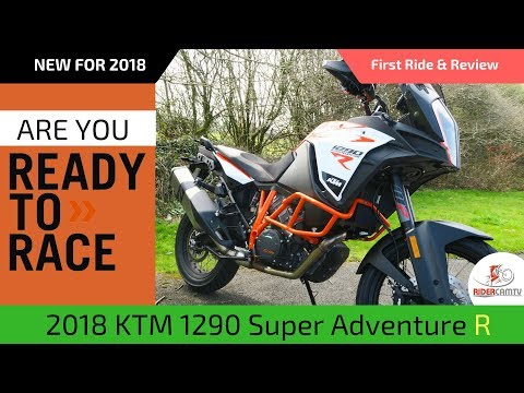 2018 KTM 1290 Super Adventure R | Our First Ride & Review
