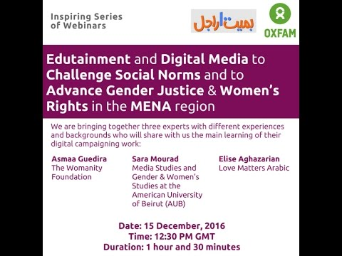 Recording of Webinar: Edutainment and digital media to challenge social norms in the MENA region