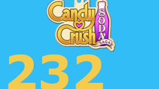 Candy Crush Soda Saga Livello 232 Level 232