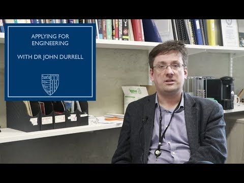 Applying for Engineering with Dr John Durrell