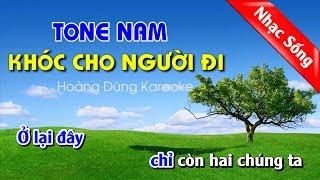 Khóc Cho Người Đi Karaoke Nhạc Sống Tone Nam