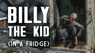 The Story of Billy the Kid (in a Fridge) - Fallout 4 Lore