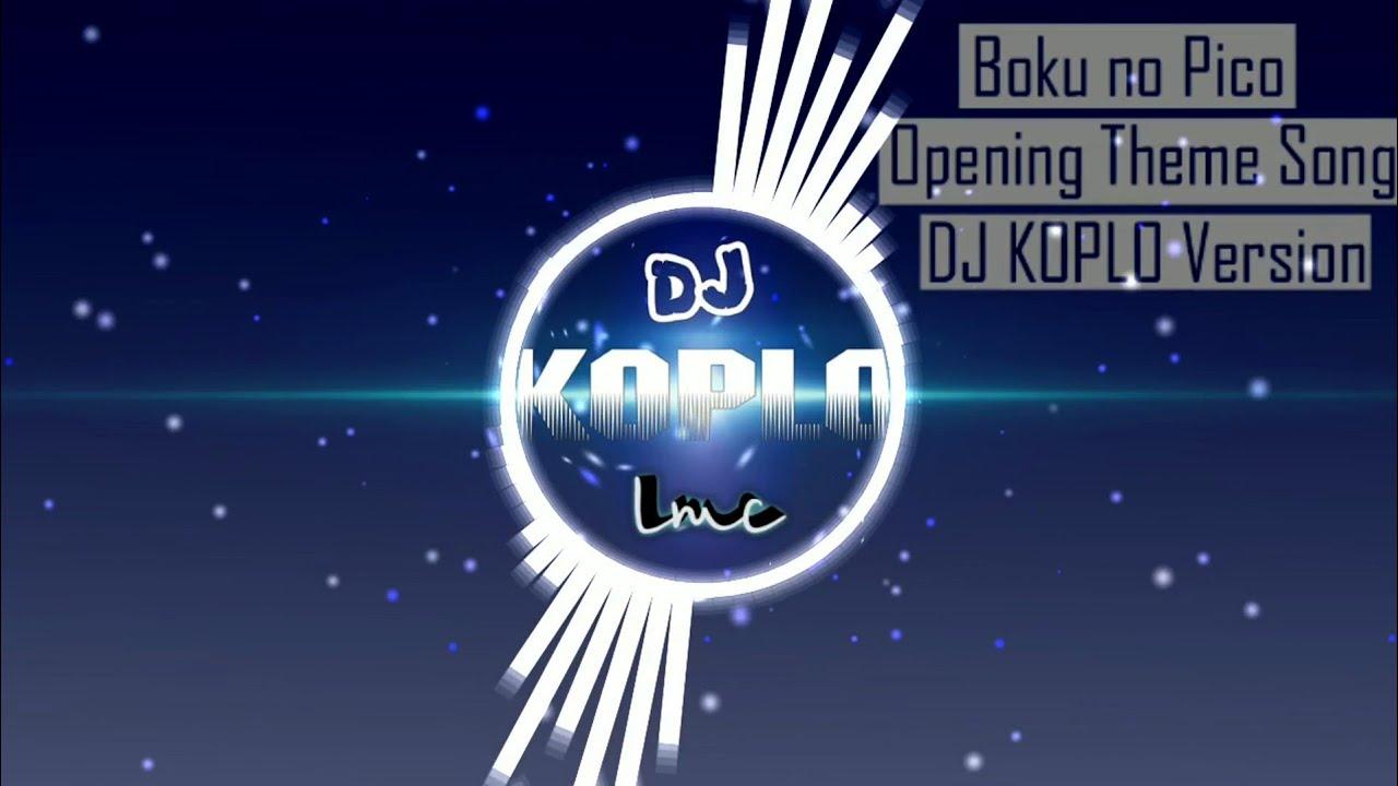 Download Op Boku no Pico Koplo Version