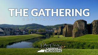 The Gathering | Caerphilly 10k Race Video | Caerphilly Runners