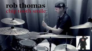 Rob Thomas - One Less Day (Dying Young)   Drum Cover by Kyle Davis