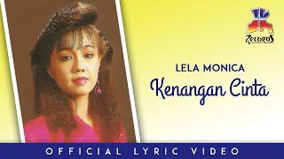 Lela Monica - Kenangan Cinta (Official Lyric Video)