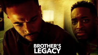2 brothers discover they aren't on the same page anymore - Brother's Legacy