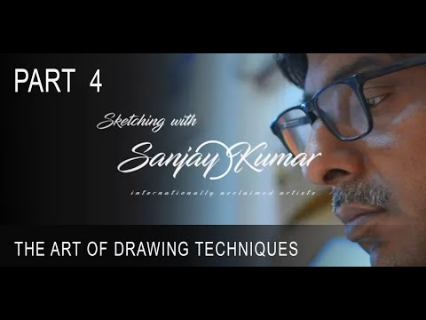 Sketching with Sanjay Kumar part 4 ( Drawing technique 1 )