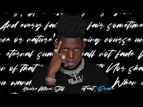 Yung Bleu – You're Mines Still (feat. Drake) [Official Audio]