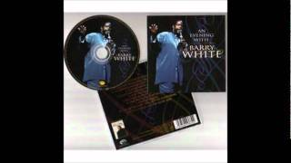 An Evening with Barry White (1999) 4.- Playing your game, baby