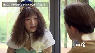 VTV Giải Trí | Ngoại truyện Về nhà đi con - Tập 4 | Preview | Vợ cũ chú Quốc tuyên chiến với chị Huệ