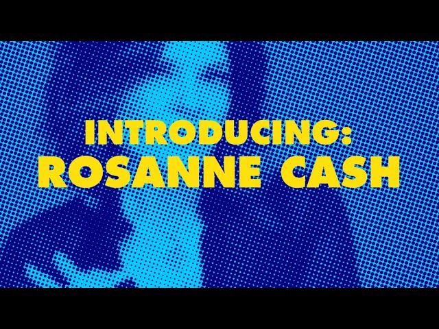 Alive in the Archive: Rosanne Cash