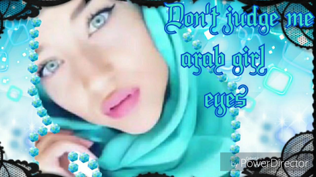 Don T Judge Me Arab Eye Color