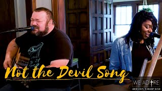 Not the Devil Song | YOU BETTA SANNNG! | Marcus & Marketo