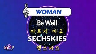 [KPOP MR 노래방] 아프지 마요  - 젝스키스  (Woman Ver.)ㆍBe Well - SECHSKI…