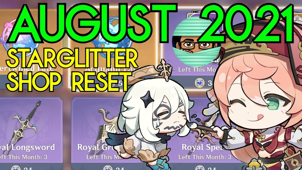 CAUTION Before you Buy anything THIS MONTH | August 2021 Masterless Starglitter Shop Genshin Impact