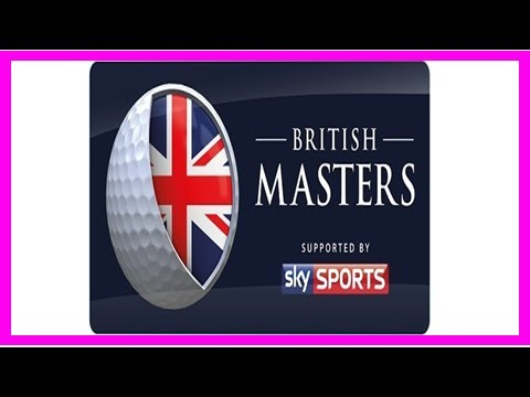 Breaking News | British masters prize money – 2017 british masters purse & payouts