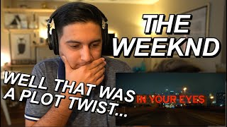 THE WEEKND - IN YOUR EYES VIDEO REACTION!! | NOT THE ENDING I WAS EXPECTING!!