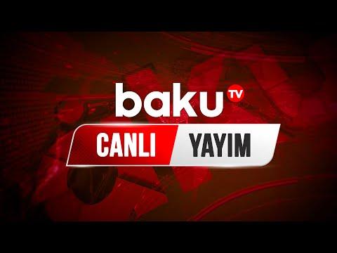 Baku Tv - Canlı yayım (19.02.2021)