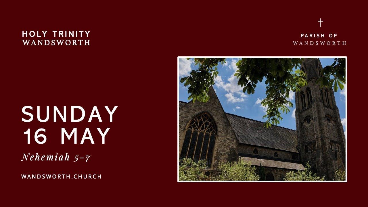 Sunday 16 May│10:30AM│Wandsworth Church