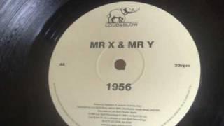 Mr X & Mr Y - 1956