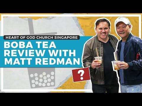Boba Tea Review with Matt Redman & Pastor Tan Seow How
