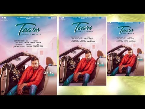Tears  Veet Baljit Ft. Naseebo Lal  New Punjabi Song Relasing Very Soon On State Studio