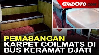 Proses Pemasangan Karpet Coilmats Lansiran Comfort di Bus Kramat Djati