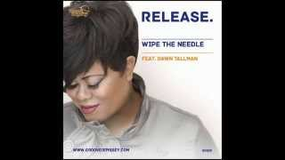 Wipe the Needle feat. Dawn Tallman - Release (Vocal Mix)
