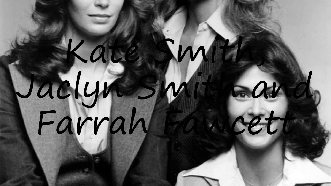 How to say Kate Smith, Jaclyn Smith and Farrah Fawcett in English ...