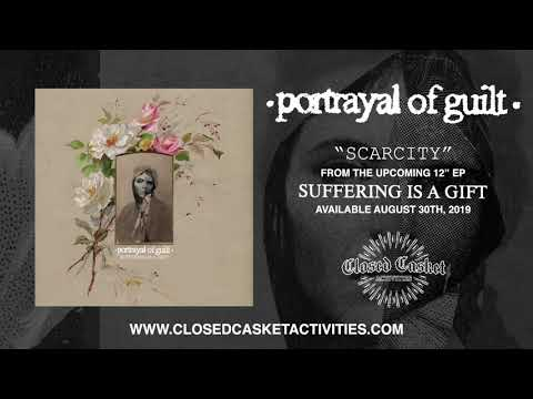 Portrayal Of Guilt - Scarcity