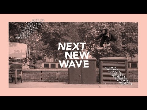 Michael Sommer | Next New Wave