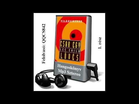 Lee Child - Csak egy lövés (Jack Reacher 9.) 1. rész - Hangoskönyv